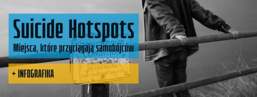 Suicide Hotspots - kryminalistyczny-pl