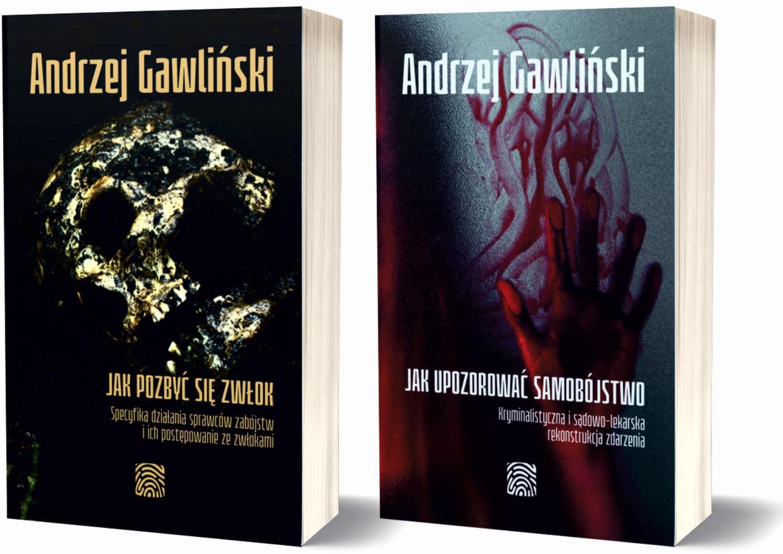 2 książki - Jak upozorować samobójstwo i Jak pozbyć się zwłok - dr Andrzej Gawliński