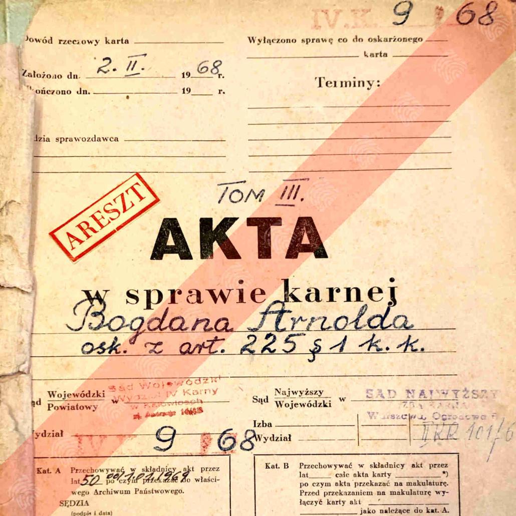 Bogdan Arnold - Akta sprawy karnej