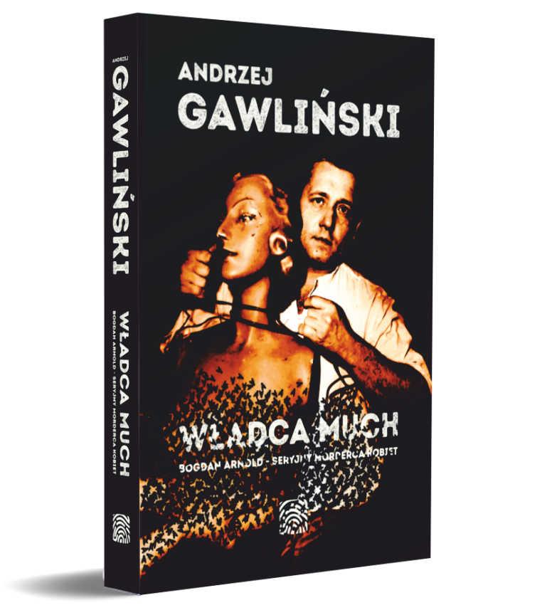 Władca much - Bogdan Arnold - książka - Andrzej Gawliński