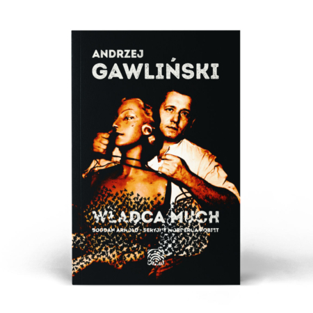 Władca much - Bogdan Arnold - książka - Andrzej Gawliński - okładka -front