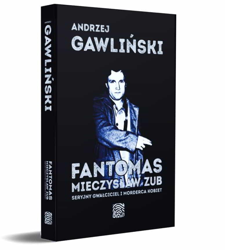Fantomas Mieczysław Zub - książka Andrzej Gawliński